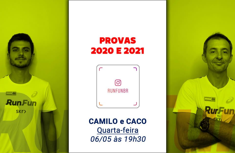 Live RunFun Provas 2020 e 2021 Camilo e Caco 06-05