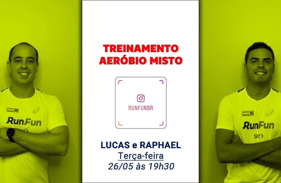 Live RunFun Treinamento Aeróbio Misto Lucas Raphael - 26-05