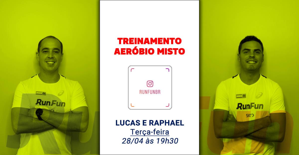 Lives RunFun Treinamento Aerobio Misto - 28-04